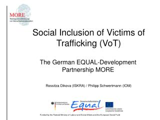 Social Inclusion of Victims of Trafficking (VoT)