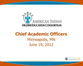Chief Academic Officers Minneapolis, MN June 19, 2012
