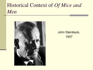 Historical Context of  Of Mice and Men