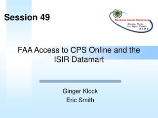 FAA Access to CPS Online and the ISIR Datamart