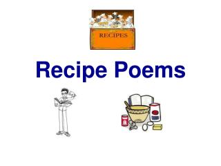 Recipe Poems