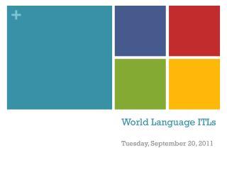 World Language  ITLs