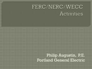 FERC/NERC/WECC Activities