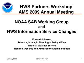 NOAA SAB Working Group and NWS Information Service Changes