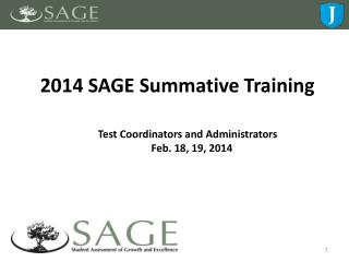 2014 SAGE  Summative Training