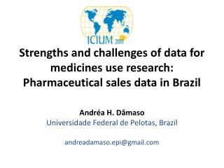 Strengths and challenges of data for medicines use research: Pharmaceutical sales data in Brazil