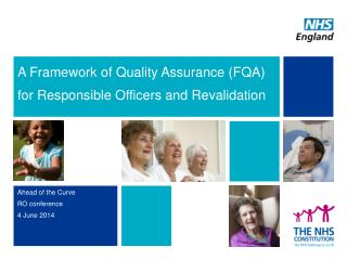 A Framework of Quality Assurance (FQA) for Responsible Officers and Revalidation