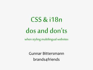 CSS & i18n dos and don'ts when styling multilingual websites