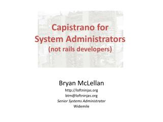 Capistrano for System Administrators (not rails developers)