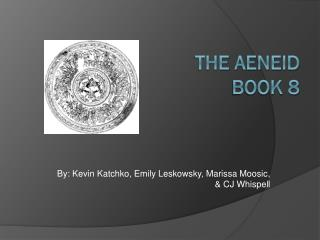 The  Aeneid Book 8