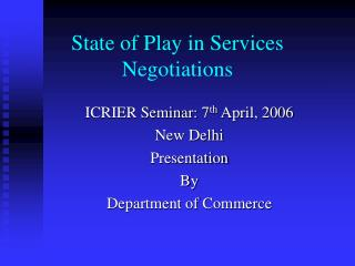 State of Play in Services Negotiations