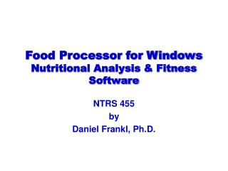 Food Processor for Windows Nutritional Analysis & Fitness Software