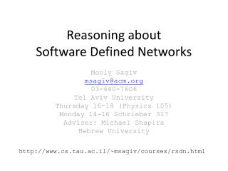 Reasoning about  Software Defined Networks