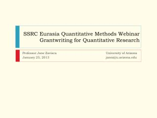 SSRC Eurasia Quantitative Methods Webinar Grantwriting  for Quantitative Research