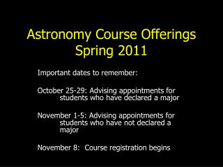 Astronomy Course Offerings  Spring 2011