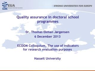 Quality assurance in doctoral school  programmes