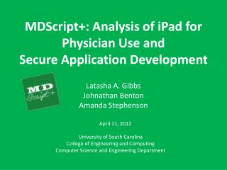 MDScript +: Analysis of iPad for Physician Use and Secure Application Development