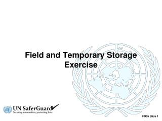Field and Temporary Storage Exercise
