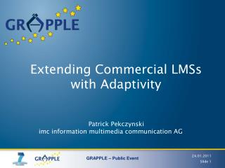 Extending Commercial LMSs with  Adaptivity