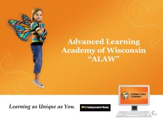 """Advanced Learning Academy of Wisconsin """"ALAW"""""""