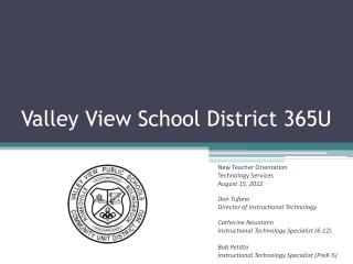 Valley View School District 365U