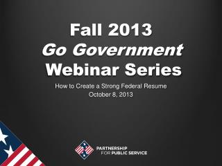 Fall 2013 Go Government  Webinar Series
