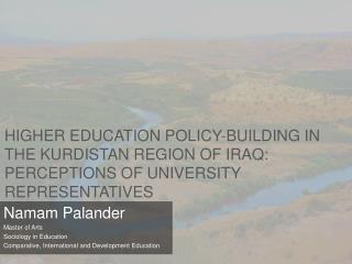 Namam Palander Master of Arts Sociology in Education