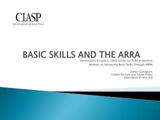BASIC SKILLS AND THE ARRA