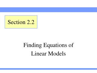 Finding Equations of  Linear Models