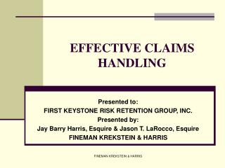 EFFECTIVE CLAIMS HANDLING