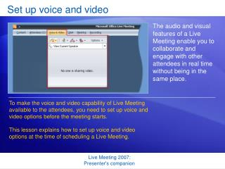 Set up voice and video