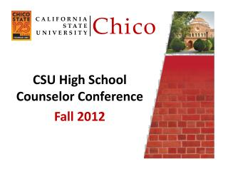 CSU High School Counselor Conference Fall 2012