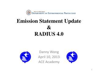Emission Statement Update & RADIUS 4.0