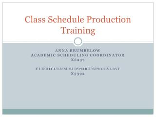 Class Schedule Production Training