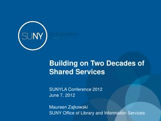 Building on Two Decades of Shared Services