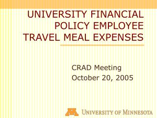 UNIVERSITY FINANCIAL POLICY EMPLOYEE TRAVEL MEAL EXPENSES