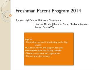Freshman Parent Program 2014