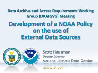 Development of a NOAA Policy  on the use of  External Data Sources