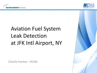 Aviation Fuel System Leak Detection at JFK Intl Airport , NY