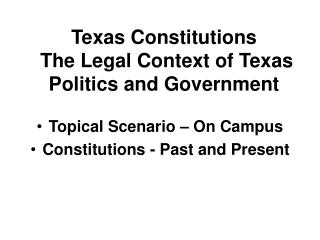 Texas Constitutions  The Legal Context of Texas Politics and Government