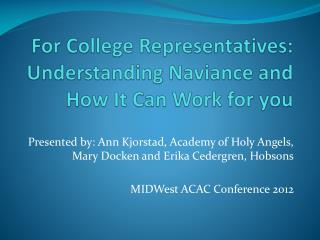 For College Representatives: Understanding  Naviance  and How It Can Work for you
