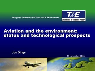 Aviation and the environment: status and technological prospects