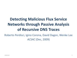 Detecting Malicious Flux Service Networks through Passive Analysis of Recursive DNS Traces