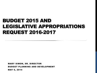 Budget 2015 and  Legislative Appropriations Request 2016-2017