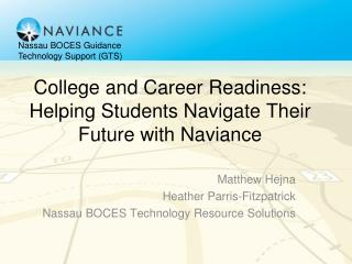 College and Career Readiness: Helping Students Navigate Their Future with  Naviance