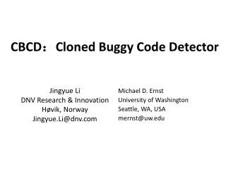 CBCD : Cloned Buggy Code  Detector