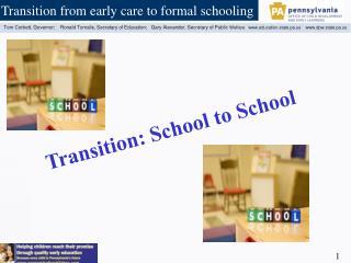 Transition: School to School