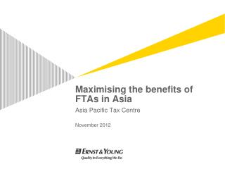 Maximising the benefits of FTAs in Asia