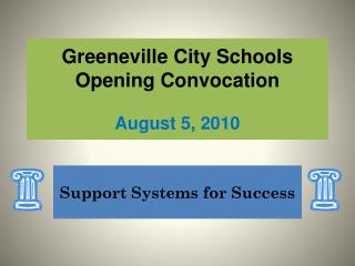 Greeneville City Schools Opening Convocation August 5, 2010
