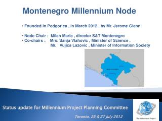 Status update for Millennium Project Planning Committee Toronto ,  26 & 27 July 2012